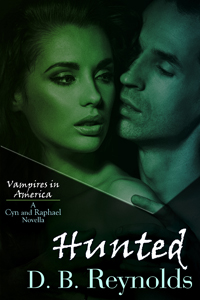 Hunted: A Cyn and Raphael Novella
